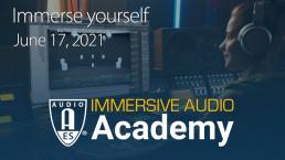 AES Immersive Audio Academy