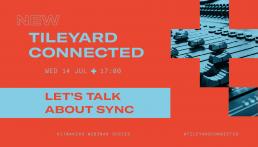 Tileyard Connected