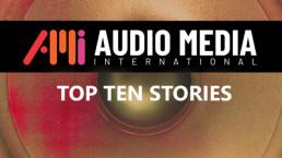 ami top 10 stories image uai - Audio Media International